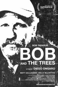Bob and the Trees (2015)