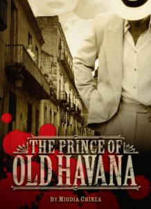 The Prince of Old Havana (2015)