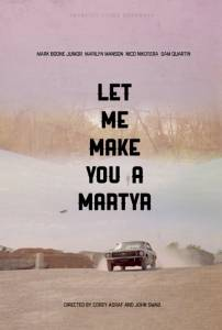 Let Me Make You a Martyr (2015)