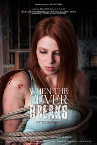 When the Fever Breaks (2015)