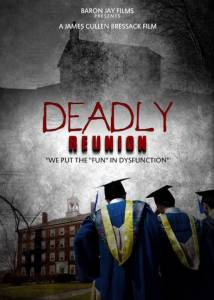 Deadly Reunion (2015)