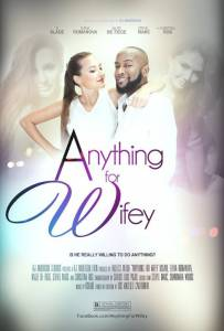 Anything for Wifey (2015)