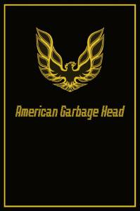 American Garbage Head (2015)