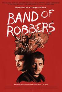 Band of Robbers (2015)