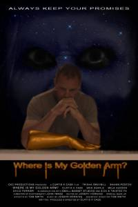 Where Is My Golden Arm? (2015)