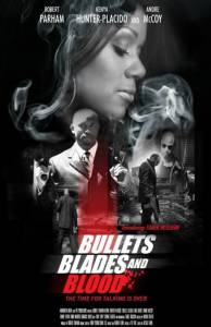 Bullets Blades and Blood 2016