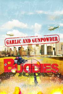 Garlic & Gunpowder (2015)