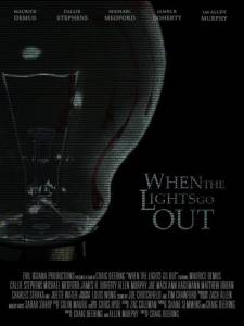 When the Lights Go Out (2015)