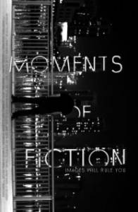 Moments of Fiction (2015)