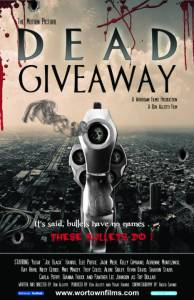 Dead Giveaway: The Motion Picture 2015