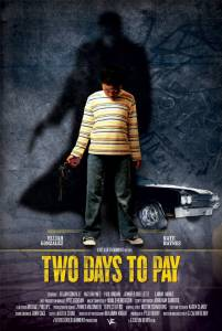 Two Days to Pay (2015)