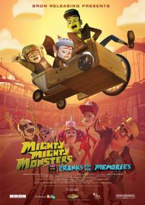 Mighty Mighty Monsters in Pranks for the Memories (ТВ)