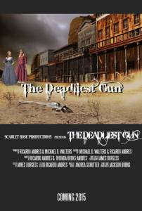 The Deadliest Gun (2015)
