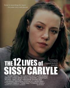 The 12 Lives of Sissy Carlyle (2015)