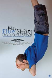 Mr. Blue Shirt: The Inspiration (2015)