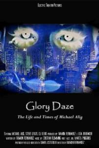 Glory Daze: The Life and Times of Michael Alig (2015)