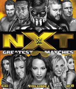 NXT Greatest Matches Vol. 1 (видео) (2016)