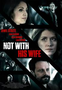 Not with His Wife (ТВ) (2016)