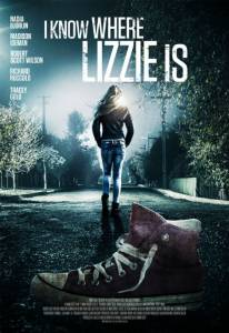 I Know Where Lizzie Is (ТВ) (2016)