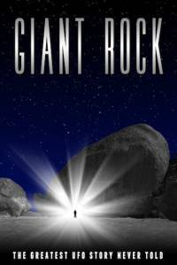 Giant Rock the Movie 2015