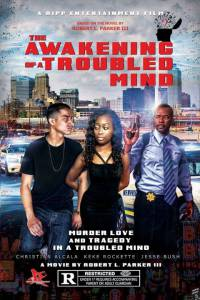 The Awakening of a Troubled Mind (ТВ) 2015