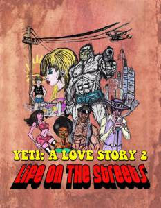 Yeti: A Love Story - Life on the Streets 2015