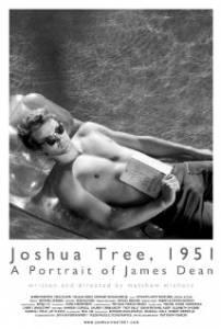 Дерево Джошуа, 1951 год: Портрет Джеймса Дина 2012