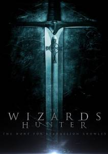 The Wizard Hunter: The Hunt for Evangelion Crowley 2015