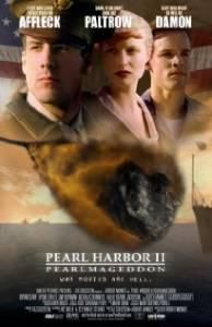 Перл Харбор 2: Перлмагеддон 2001