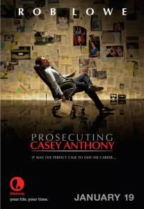 Судебное обвинение Кейси Энтони (ТВ) 2013