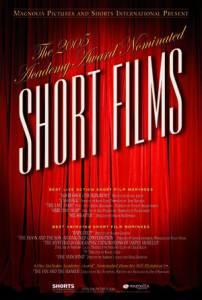 2005 Academy Award Nominated Short Films 2006