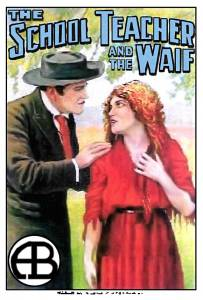 The School Teacher and the Waif 1912